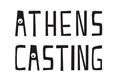 Athens Casting